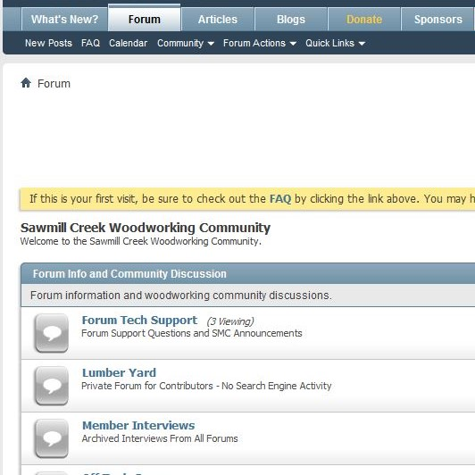 Sawmill Creek Woodworking Community.  This site has a wide range of forums for discussion of virtually any woodworking topic you can think of. If you are having a project challenge, tool setup challenge, or want to share a solution or tip - then this is a good place to visit.