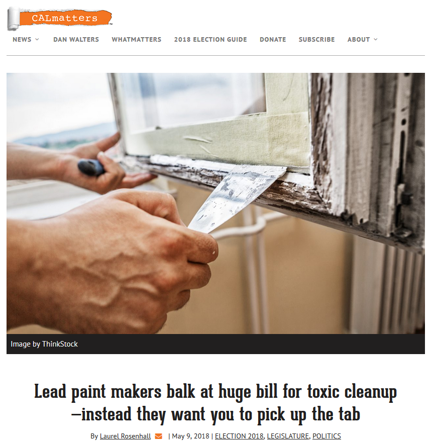 News_CalMatters_Lead Paint Co want you to pay toxic clean up bill_052018.png