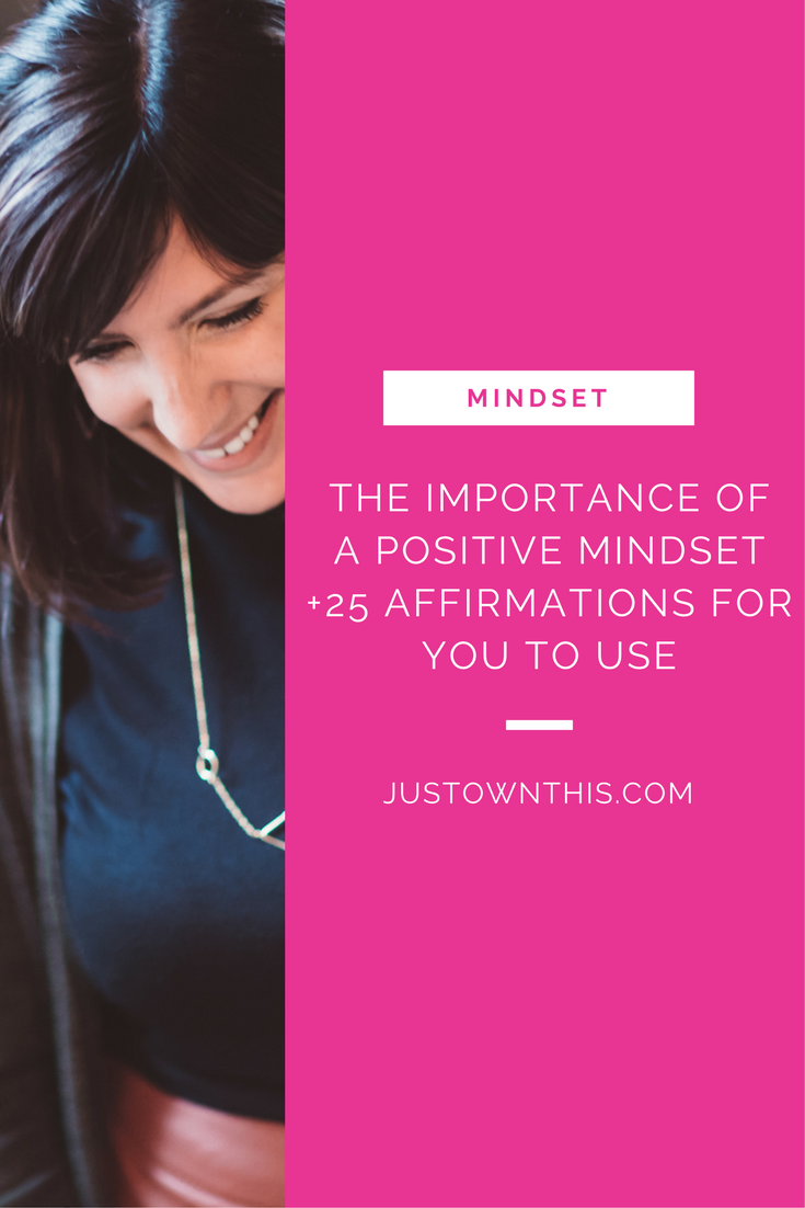 The-Importance-of-a-positive-mindset-25-affirmations.png