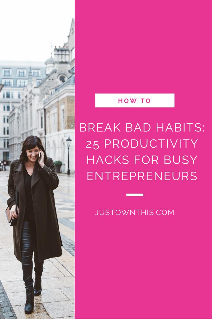 Productivity_Hacks_For_Entrepreneurs_How_To_Break_Bad_Habits.png