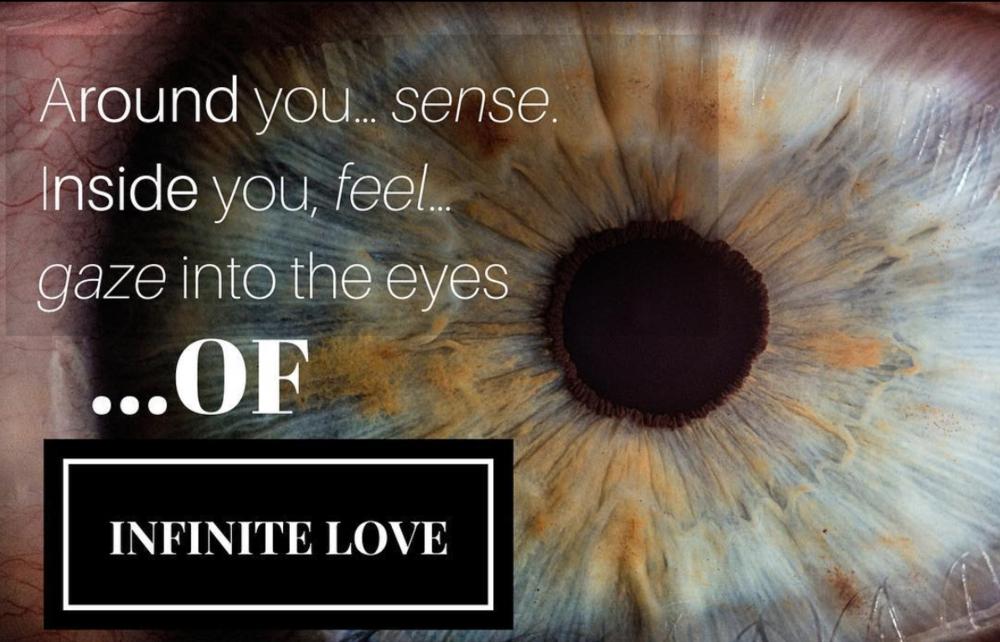 Infinite Love surrounds you