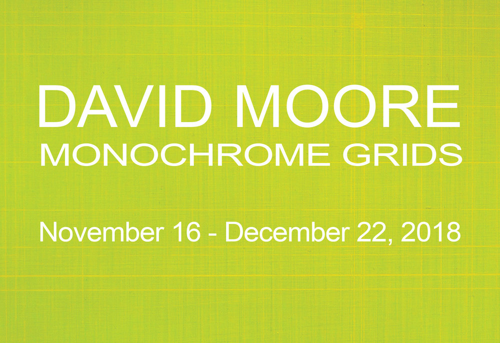 Monochrome Grids - Paintings by David MooreReception on Saturday, November 17th from 2-5 pm