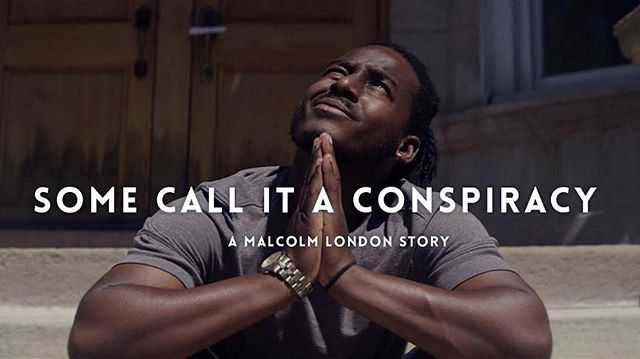 """To watch the documentary """"Some Call It A Conspiracy: A Malcolm London Story"""" by @strangeloop.tv go to malcolmlondon.com"""