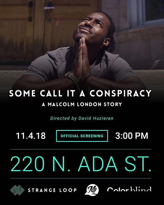 """Join us on Sunday, 11/4, at 3pm in @jasonmpeterson photo gallery space #ColorBlind for the official screening of @strangeloop.tv short doc: """"Some Call it a Conspiracy: A Malcolm London"""" Story.  Performances by Special Guests from the documentary and a conversation on how centering art is centering justice. Light refreshments will be provided."""