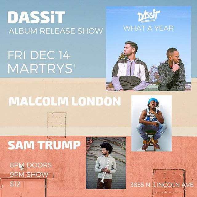 CHICAGOOOO: I haven't had a show in a minute. Come watch me rock with a full band December 14th. At 8pm. Adv tickets are only $10 dollars. I have something very special planned alongside @samtrump we'll be supporting the homies @dassitmusic on their album release party!! Playing some unreleased music. Close out the end of 2018 right. Ticket link in my bio!