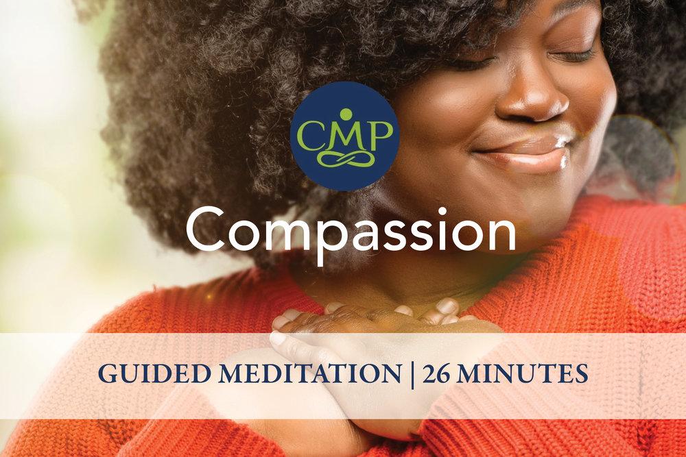 CMP Compassion Guided Meditation.jpg