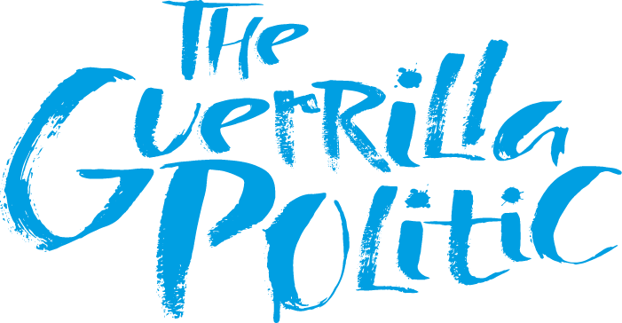 THE GUERRILLA POLITIC