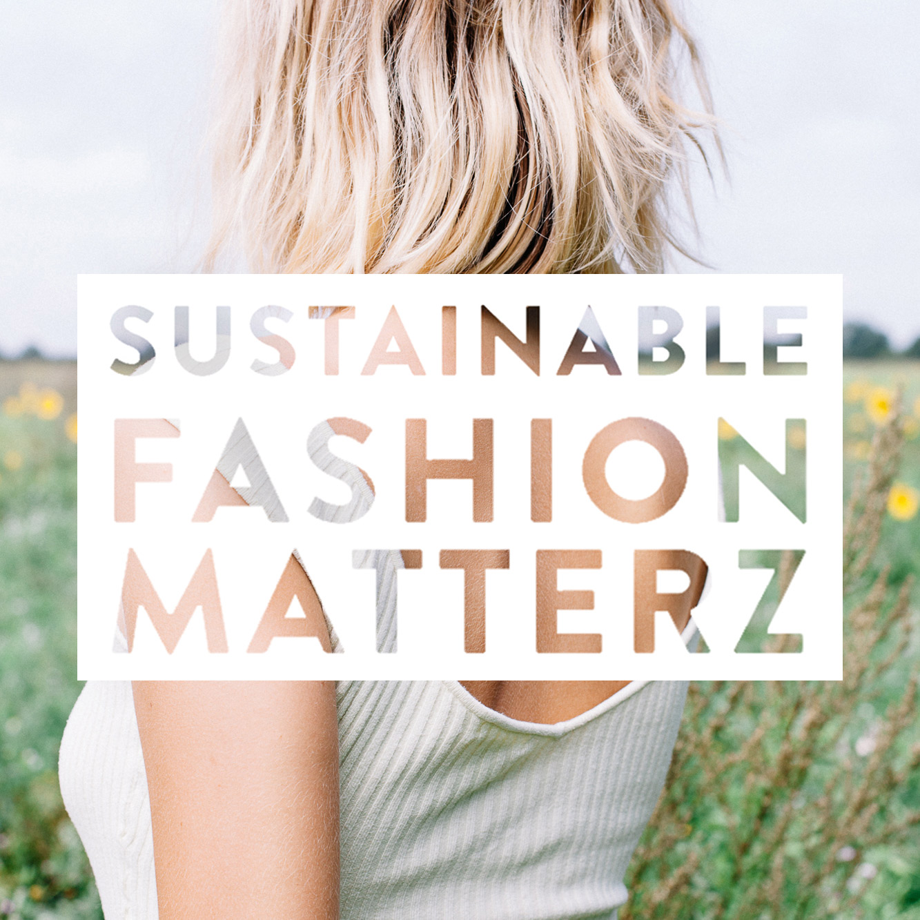 what is sustainable fashion sustainable fashion matterz