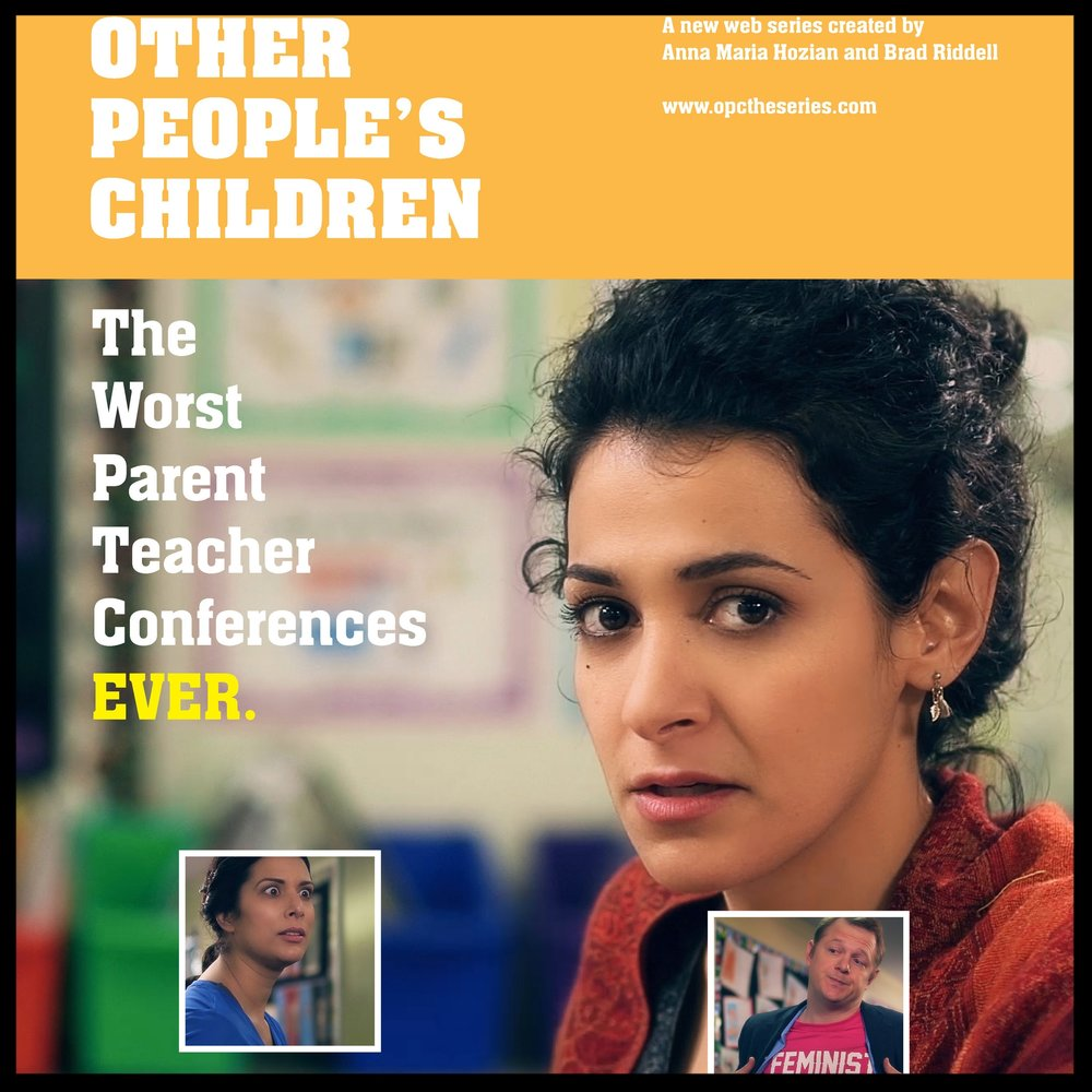 OTHER PEOPLE'S CHILDREN   This comedy has played in dozens of festivals world-wide, winning awards for writing, directing, acting, and Best Series.