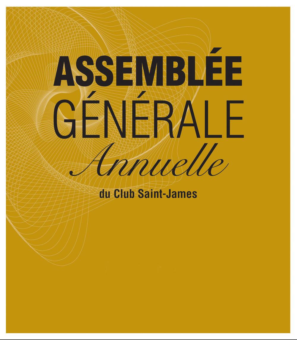 Assemblée Générale Annuelle du Club Saint-James.