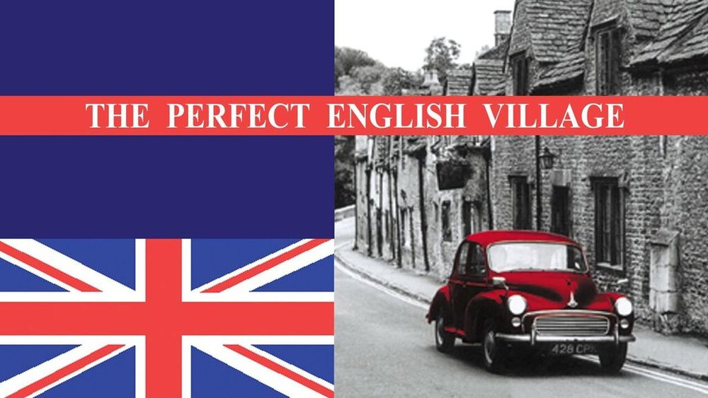 The Perfect English Village -