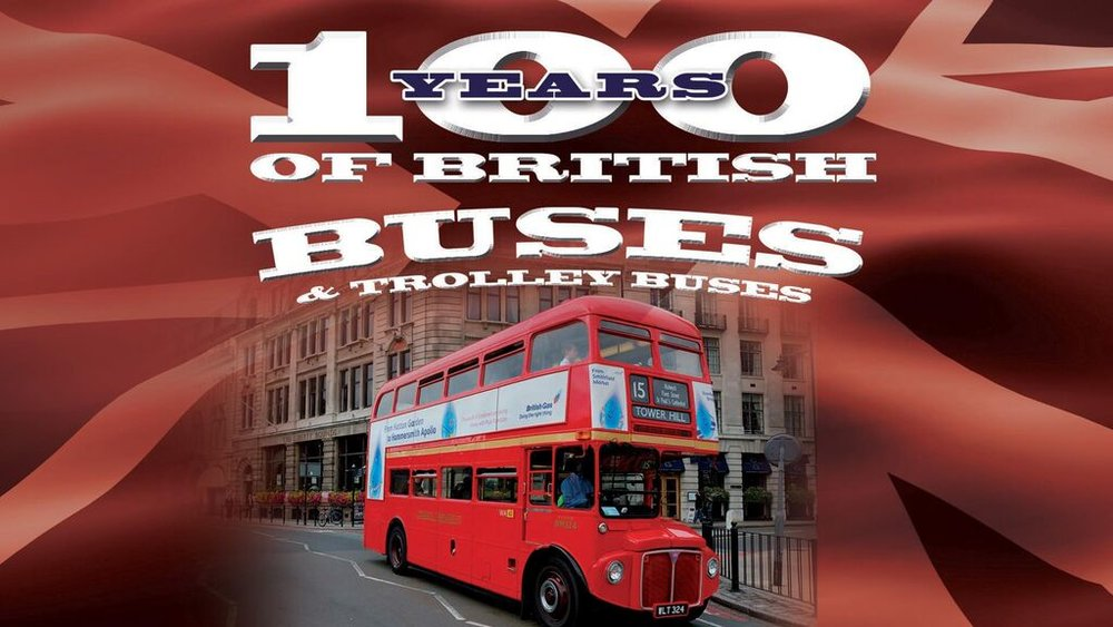 100 Years of British Buses -