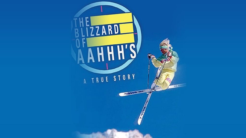 The Blizzard of Aahhh's -
