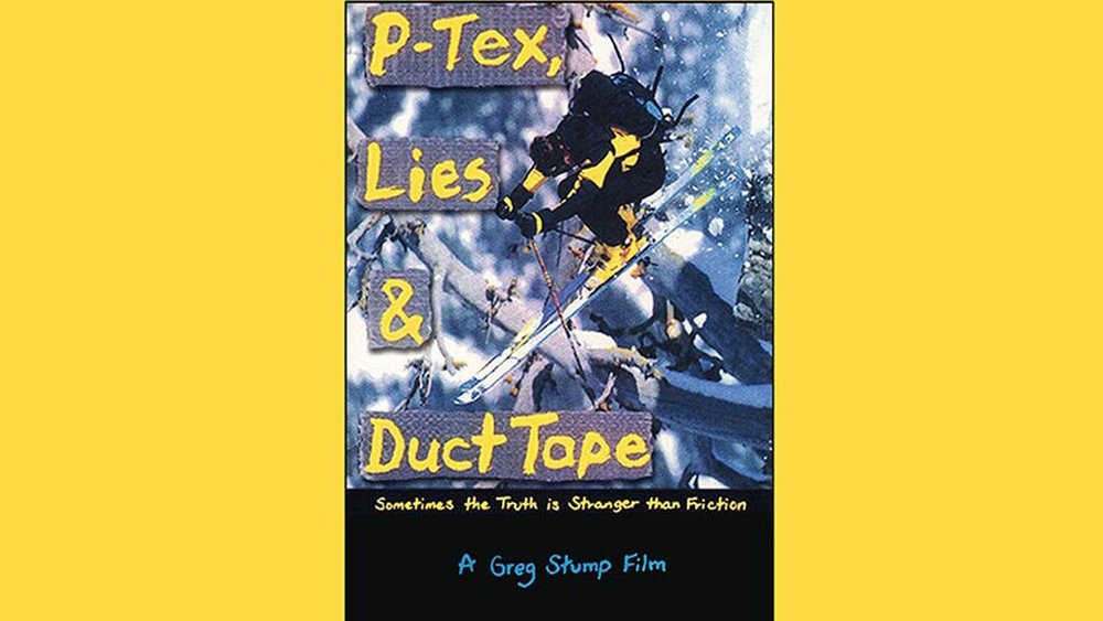 P-Tex, Lies & Duct Tape -