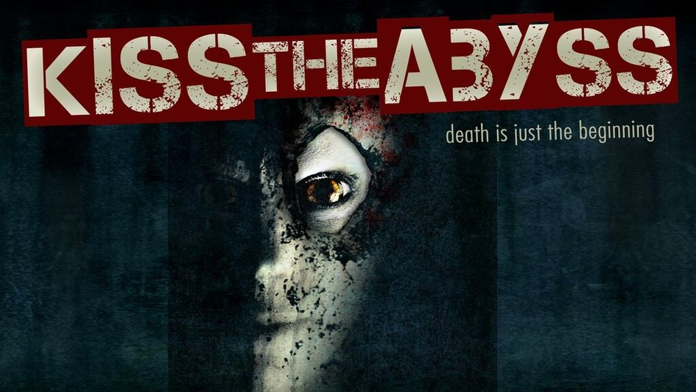 Kiss the Abyss -