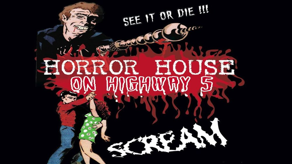 Horror House On Highway 5 -