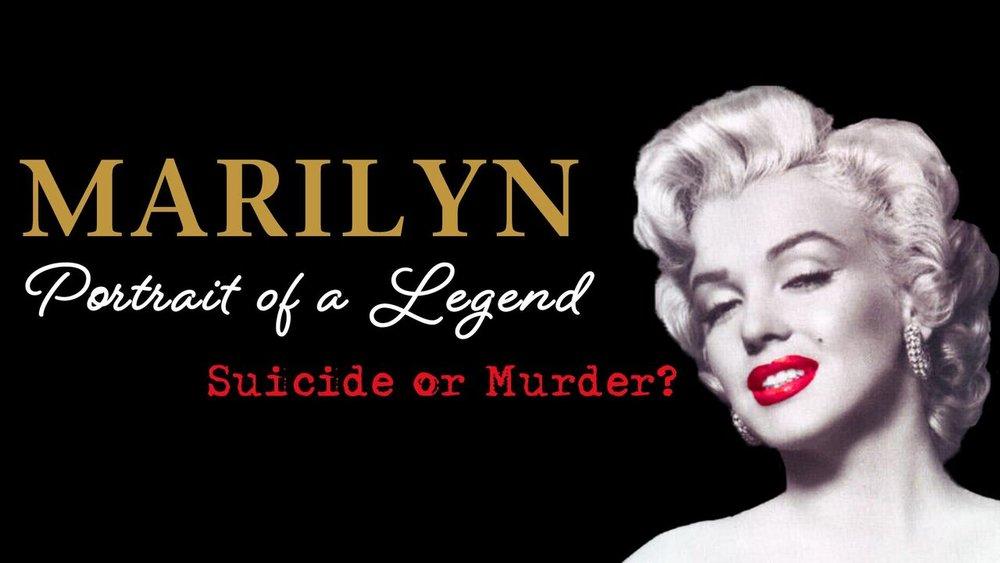 Marilyn Monroe: Portrait of a Legend...Suicide Or Murder? -