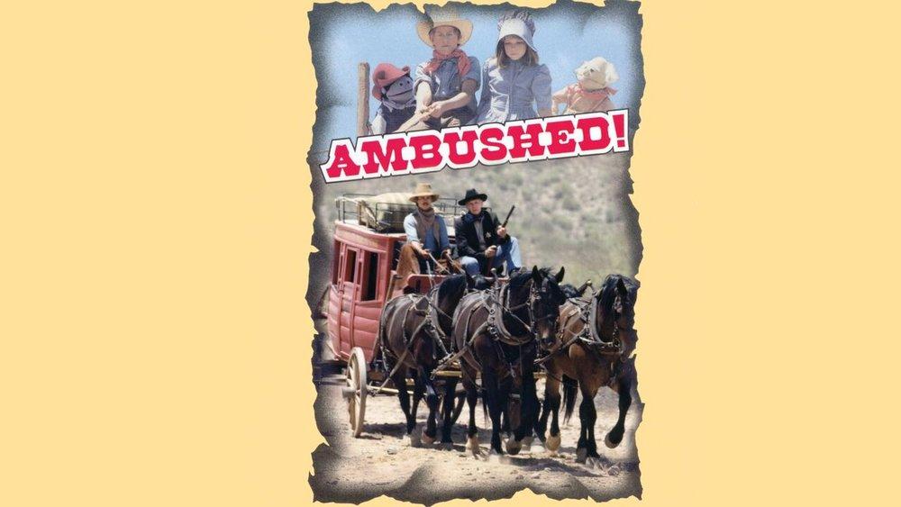 Ambushed -