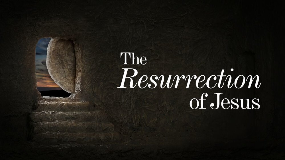 The Resurrection of Jesus -