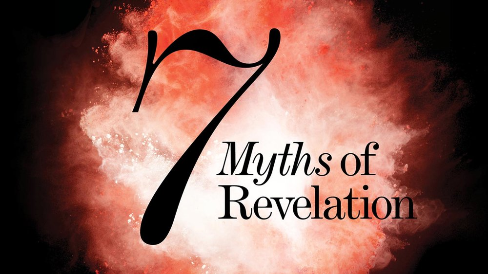 7 Myths of Revelation -