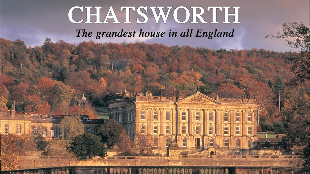 Chatsworth: The GrandestCountry House in all of England -