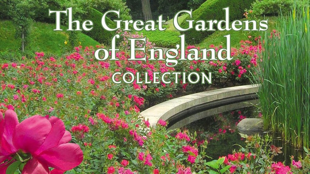 The Great Gardens of England -