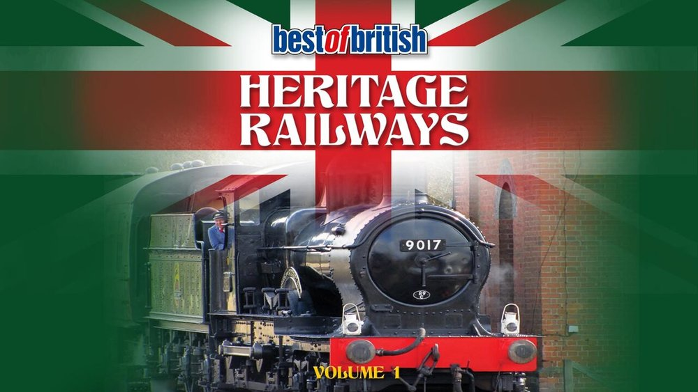 Best of British Heritage Railways -