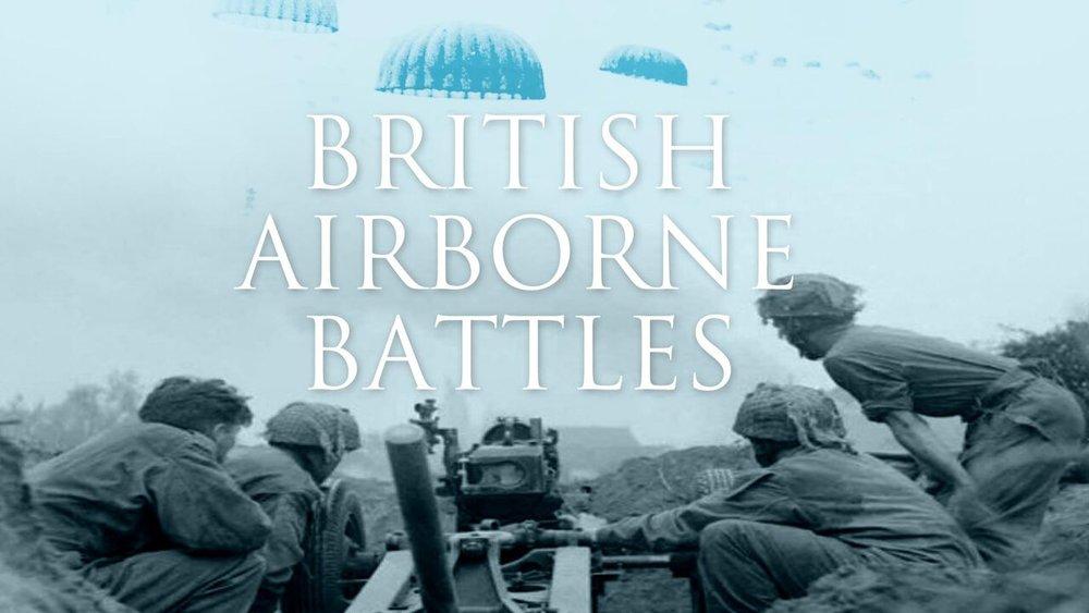 British Airborne Battles -