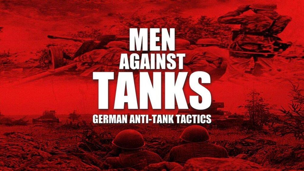 Men Against Tanks -