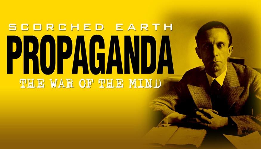 Scorched Earth: Propaganda  -
