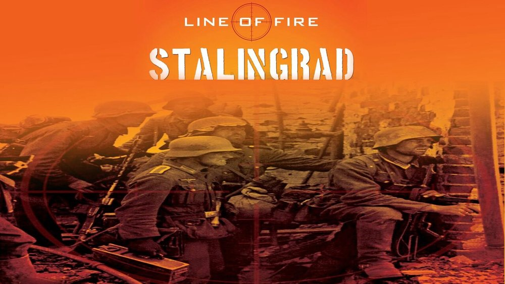 Line of Fire: Stalingrad  -