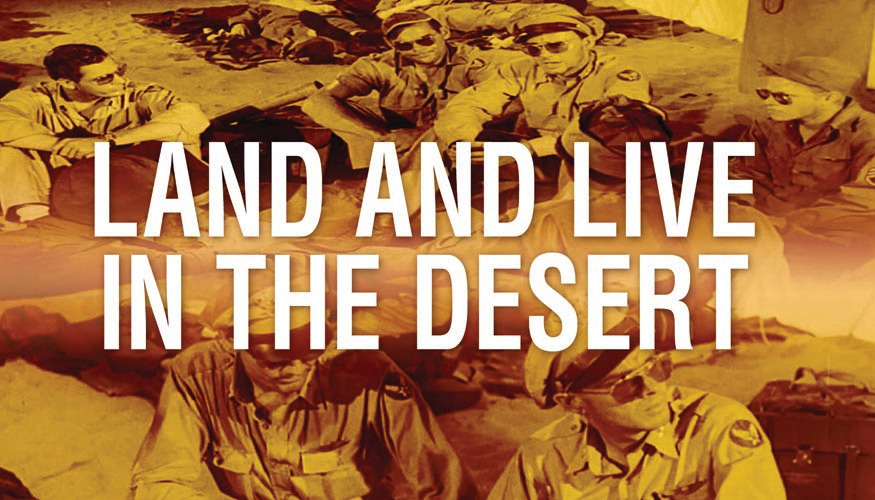 Land and Live in the Desert: Survival WWII -