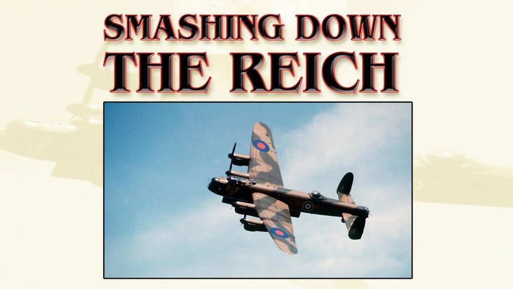Smashing Down the Reich  -