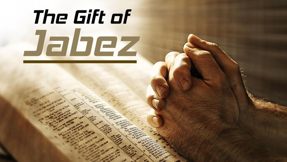 The Gift of Jabez -