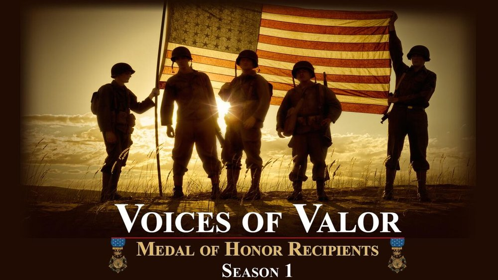 Voices of Valor - Medal of Honor Recipients  -