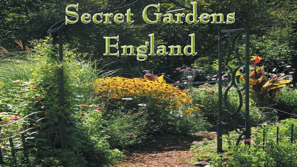 Secret Gardens of England -