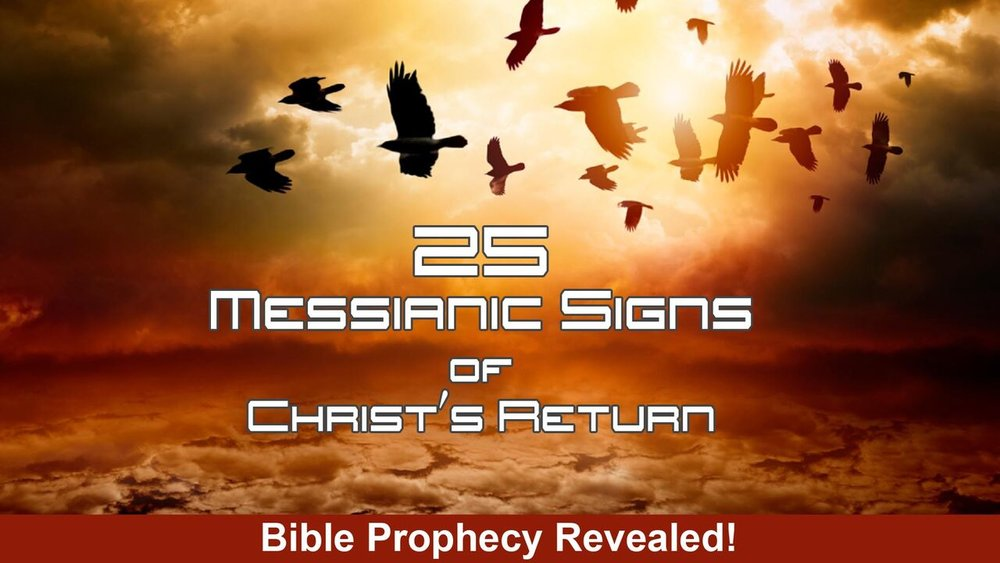25 Messianic Signs -