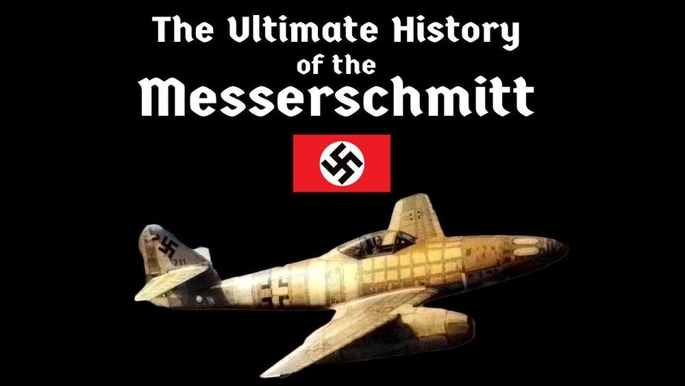 The Ultimate History of the Messerschmitt -