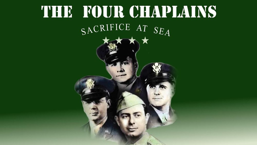 The Four Chaplains: Sacrifice at Sea -