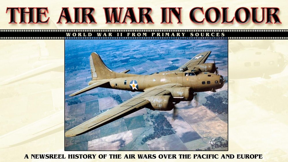 The Air War in Color -