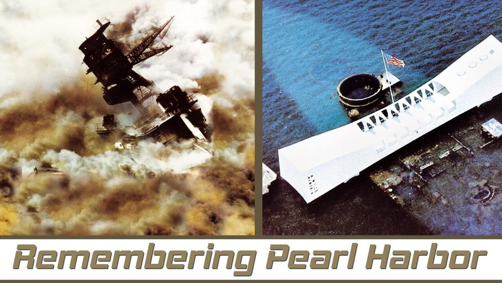 Remembering Pearl Harbor  -