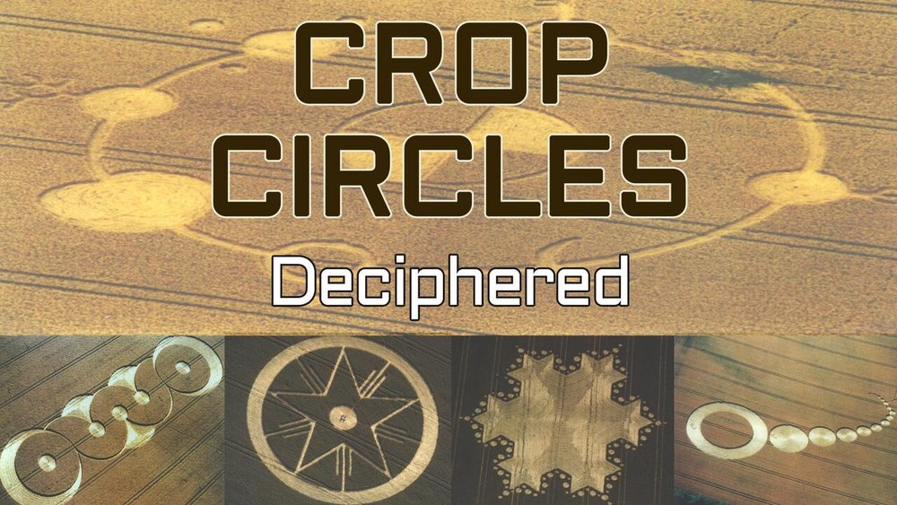 Crop Circles Deciphered -
