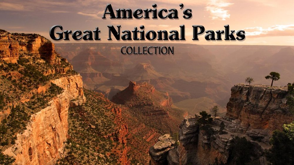 America's Great National Parks Collection -
