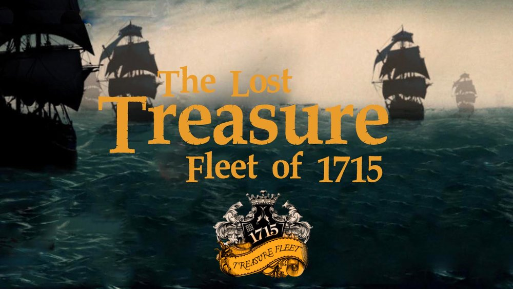 The Lost Treasure Fleet of 1715 -