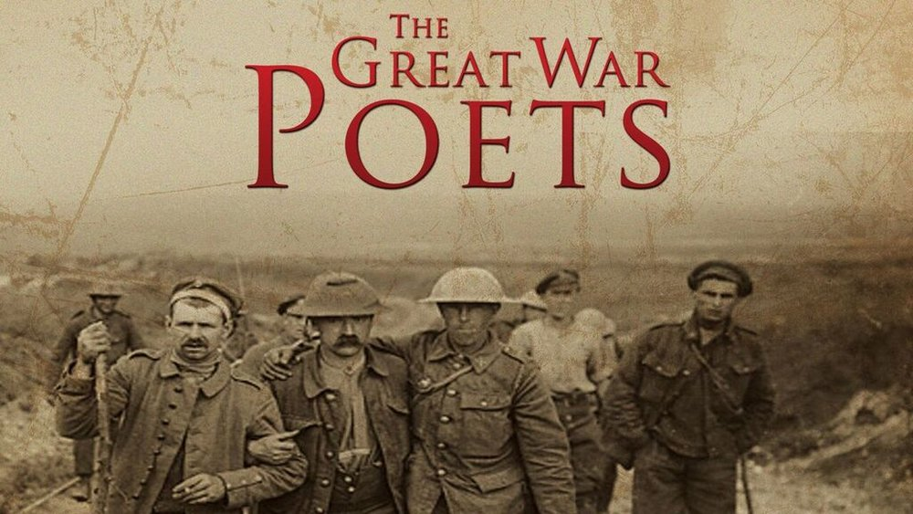 WWI: The Great War Poets -