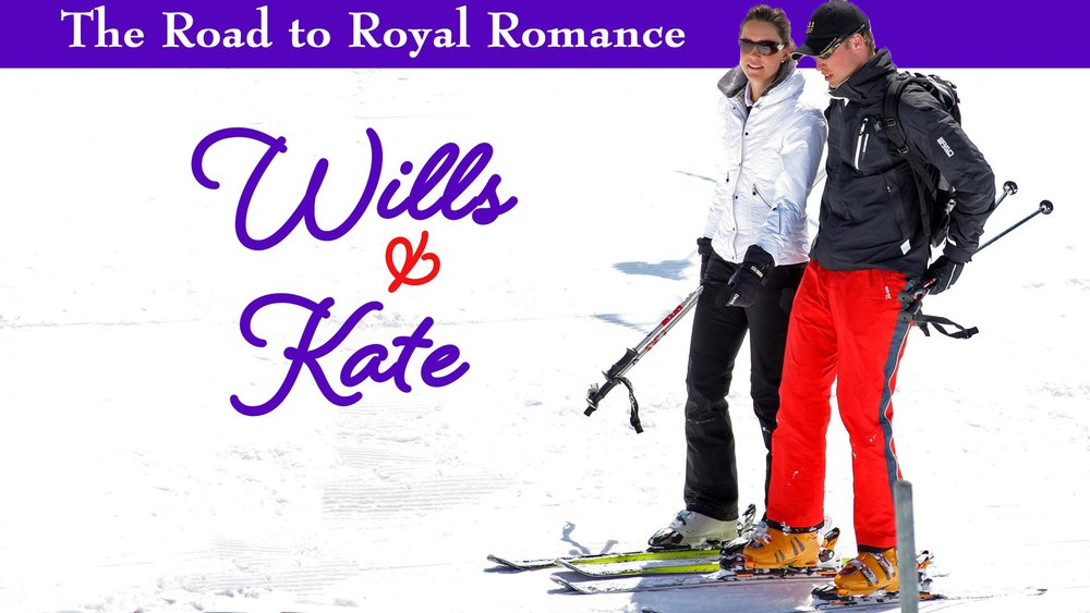 Will & Kate: The Road to Royal Romance -