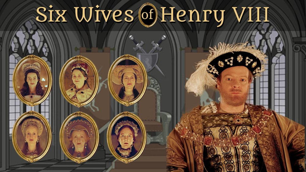 Six Wives of Henry VIII -