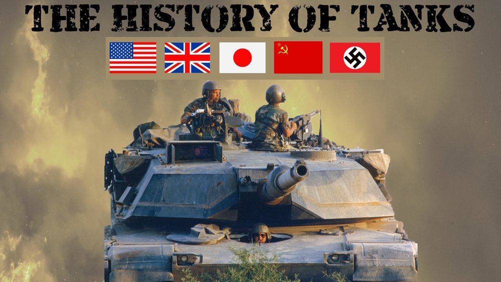 The History of Tanks -