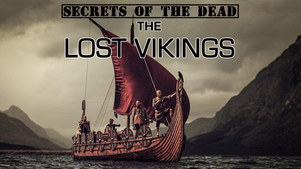 Secrets of the Dead: The Lost Vikings -
