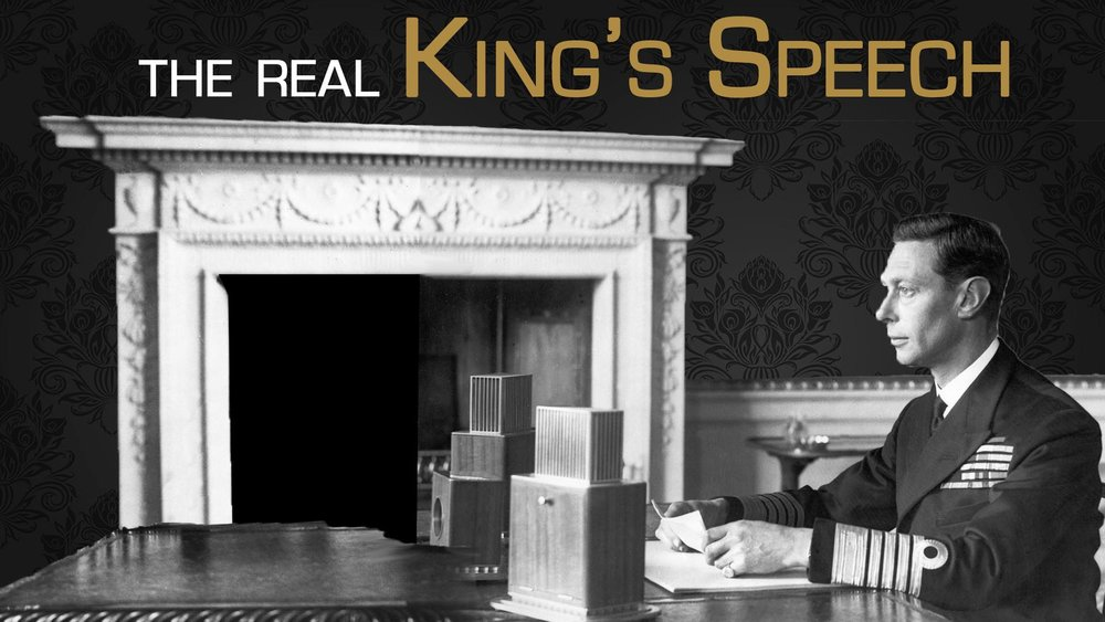 The Real King's Speech -